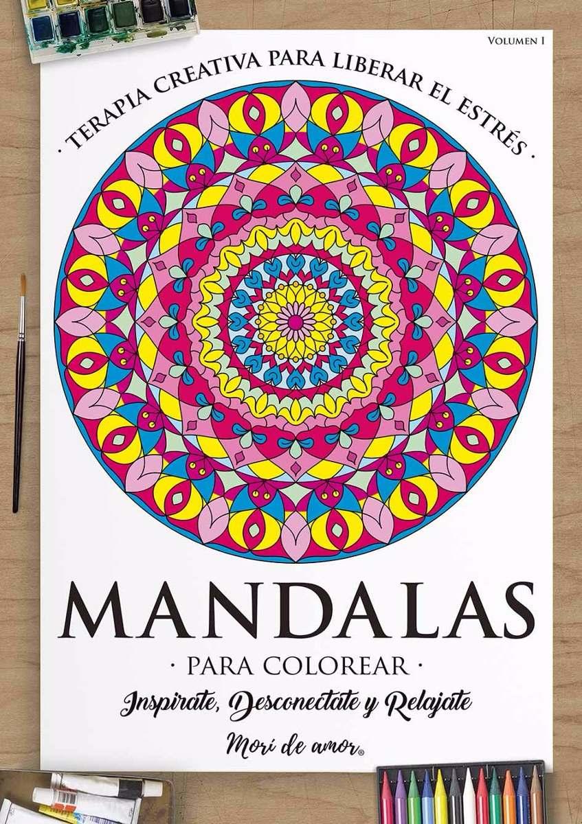 Mandalas Cuaderno Para Colorear Morí De Amor   Volúmen 1   $ 50,00
