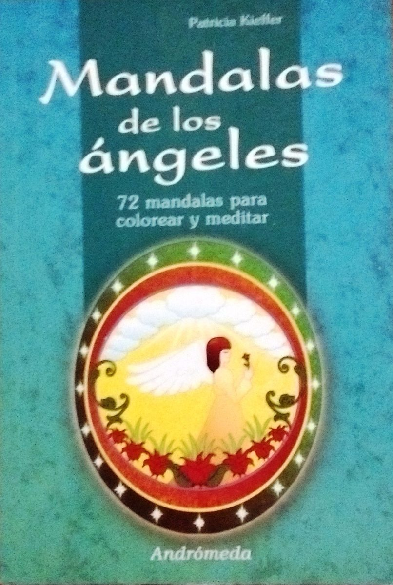 Mandalas De Los Ángeles 72 Mandalas Para Colorear Y Meditar - $ 70 ...