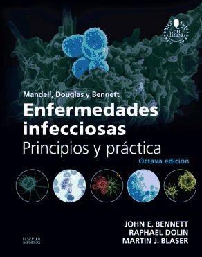mandell, douglas y bennett. enfermedades infecciosas. princi
