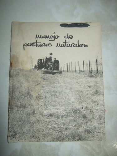 manejo de las pasturas naturales 1974 ministerio ganaderia