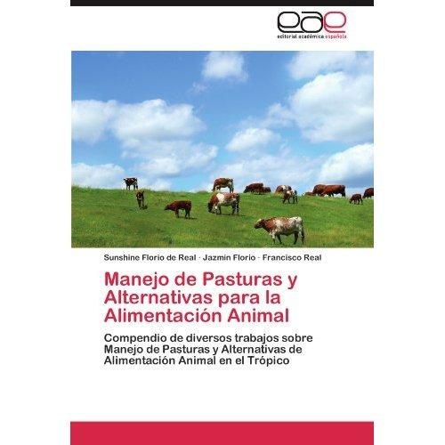 manejo de pasturas y alternativas para la alime envío gratis