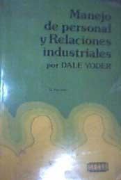 manejo de personal y relaciones industriales dale yoder