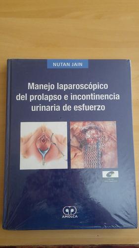 manejo laparoscópico del prolapso e incontinencia urinaria