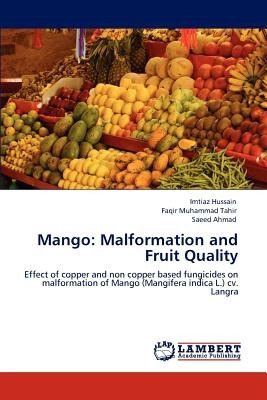 mango: malformation and fruit quality; hussain, envío gratis