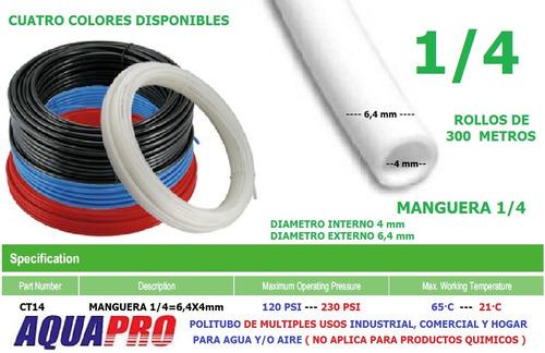 manguera para filtros agua osmosis polietileno 1/4 =6.4x4