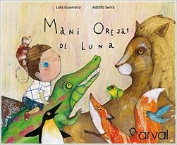 mani orejas de luna(libro infantil y juvenil)