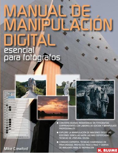 manipulación digital para fotógrafos, crawford, blume #