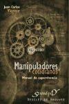 manipuladores cotidianos. manual de supervivencia.(libro rel