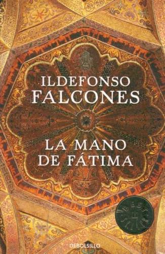 mano de fátima / ildefonso falcones (envíos)