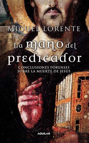 mano del predicador / miguel lorente (envíos)