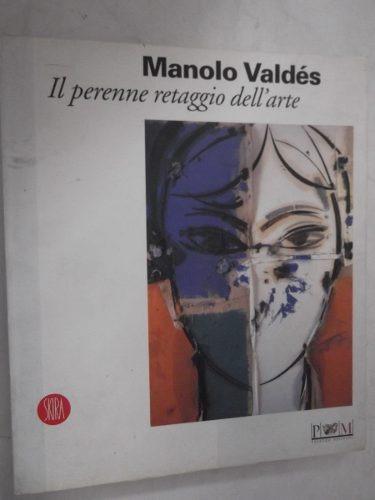 manolo valdes il perenne retaggio dell´ arte n italiano lujo