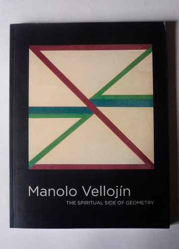 manolo vellojin - the spiritual side of geometry