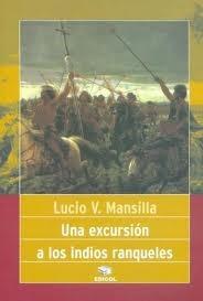 mansilla - una excursión a los indios ranqueles