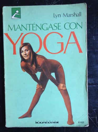 mantengase con yoga  lyn marshall  kapelusz