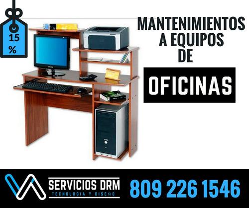 mantenimiento a equipos de oficinas