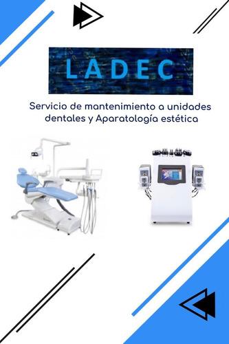 mantenimiento a unidades dentales y aparatología estética