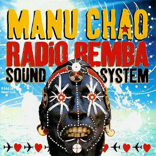 manu chao -  radio bemba sound system - cd nuevo