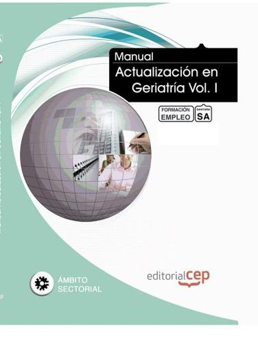 manual actualización en geriatría vol. i. formación para el