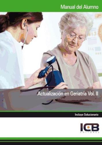 manual actualización en geriatría vol. ii(libro . medicina g