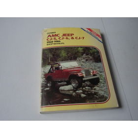 Manual Amc Jeep Cj-5 Cj-6 & Cj-7 1968 - 1986