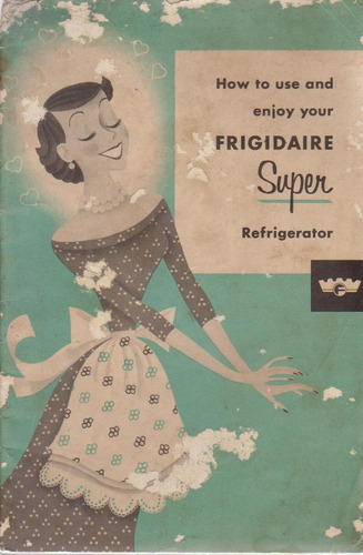 manual antiguo de refrigerador frigidaire - en inglés