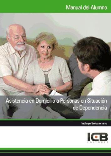 manual asistencia en domicilio a personas en situación de de