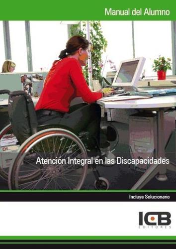 manual atención integral en las discapacidades(libro . medic