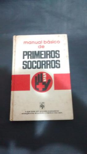 manual básico de primeiros socorros - capa dura