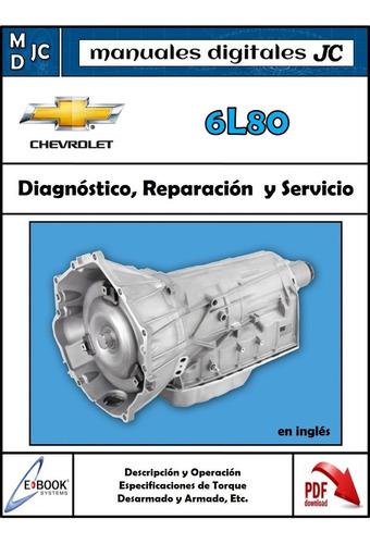 manual caja chevrolet 6l80 - 6l90 silverado tahoe rey camion
