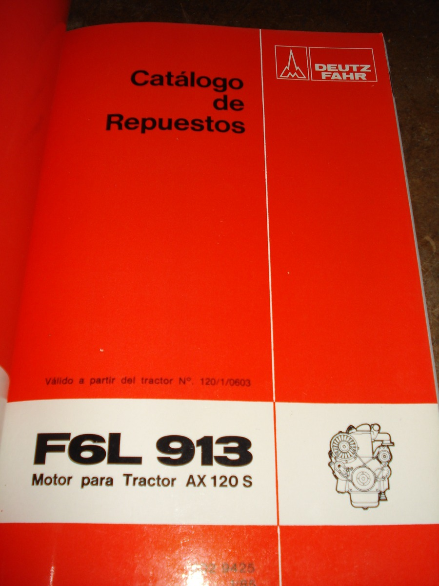 manual catalogo de repuestos tractor deutz fahr ax 120 1 500 00 rh articulo mercadolibre com ar Deutz Repair Manual Deutz D6206 Tractor Operators Manual