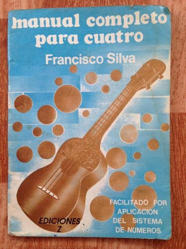 manual completo para cuatro. de francisco silva