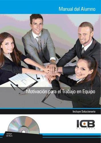 manual con cd motivación para el trabajo en equipo(libro lid