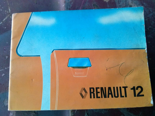 manual conservacion usario renault 12 r12 original impreso