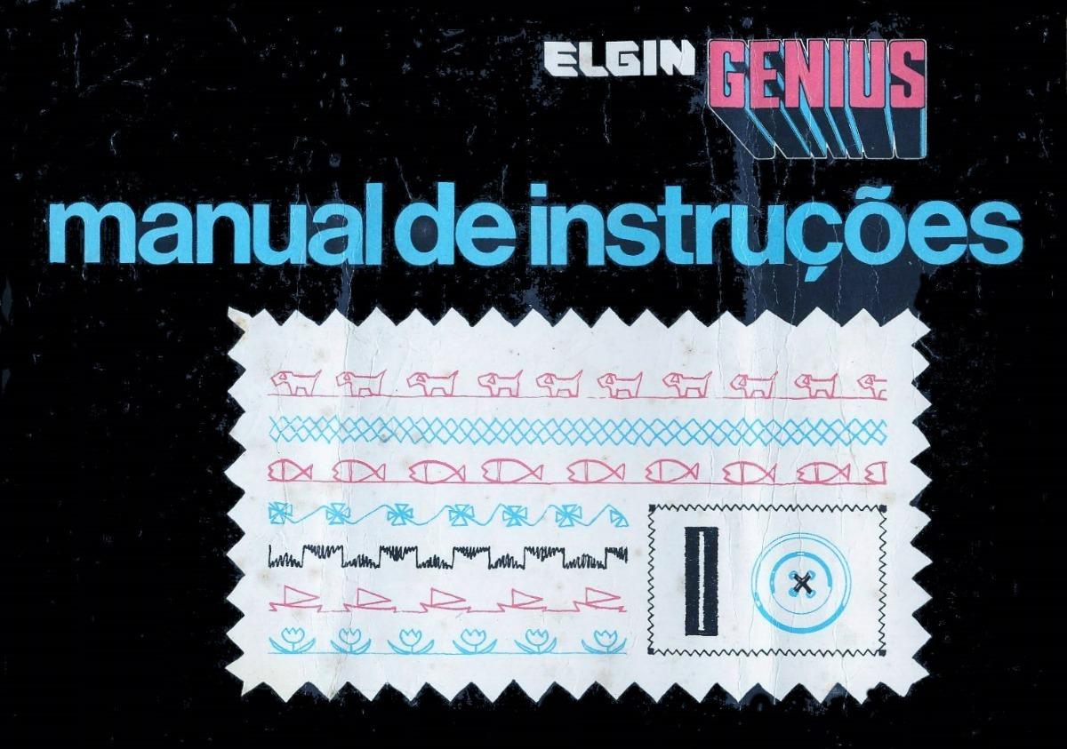 manual da máquina de costura elgin genius arquivo eletrônico. Carregando  zoom.