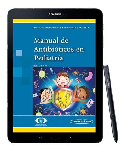 manual de antibioticos en pediatria - 2da ed + 1000 libros