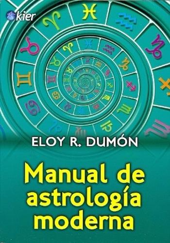 manual de astrología moderna  -  ricardo dumon - kier