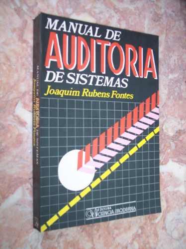 manual de auditoria de sistemas, joaquim rubens fontes