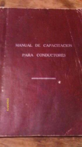 manual de capacitacion para conductores , año 1987