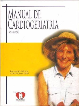 manual de cardiogeriatria - jairo lins borges