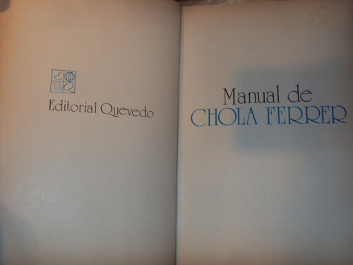 manual de chola ferrer - editorial quevedo - cocina
