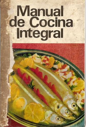 manual de cocina integral - martina casal