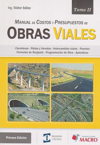 manual de costos y presupuestos de obras viales. tomo ii
