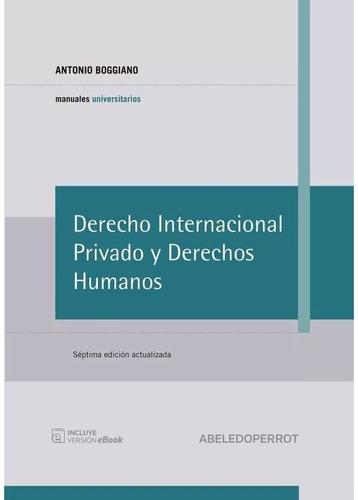 manual de derecho internacional privado. 7°. boggiano. 2016