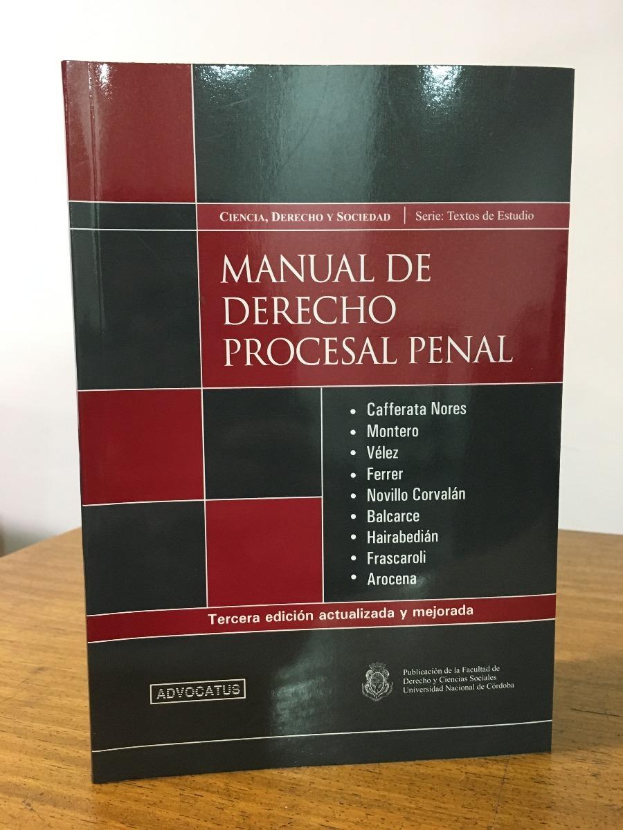 Amazon. Com: manual de derecho procesal penal. Principios, derechos.