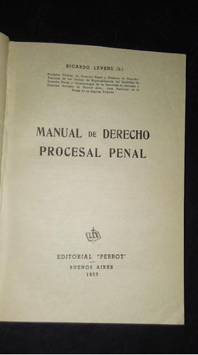 manual de derecho procesal penal. levene (h)