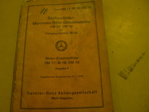 manual de despiece mercedes benz om77, m78, om79.