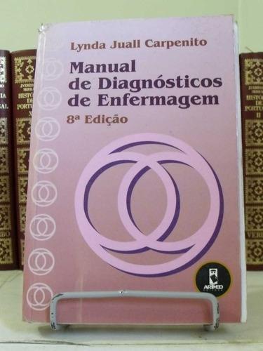 manual de diagnósticos de enfermagem - lynda juall