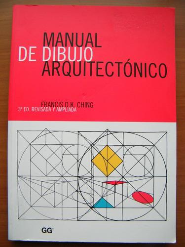 manual de dibujo arquitectónico, francis d. k. ching