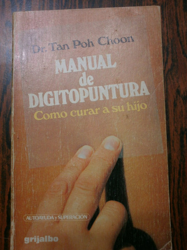 manual de digitopuntura - cómo curar a su hijo - poh choon