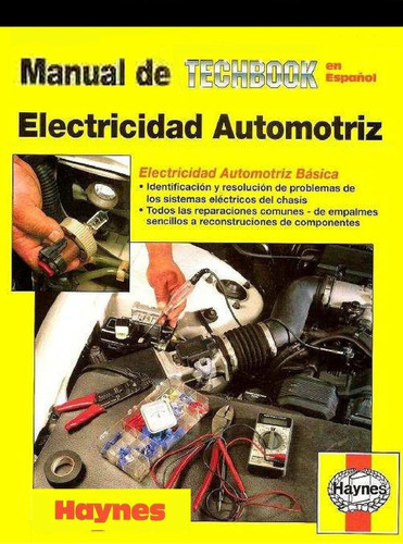 manual de electricidad automotriz - completo - libro digital